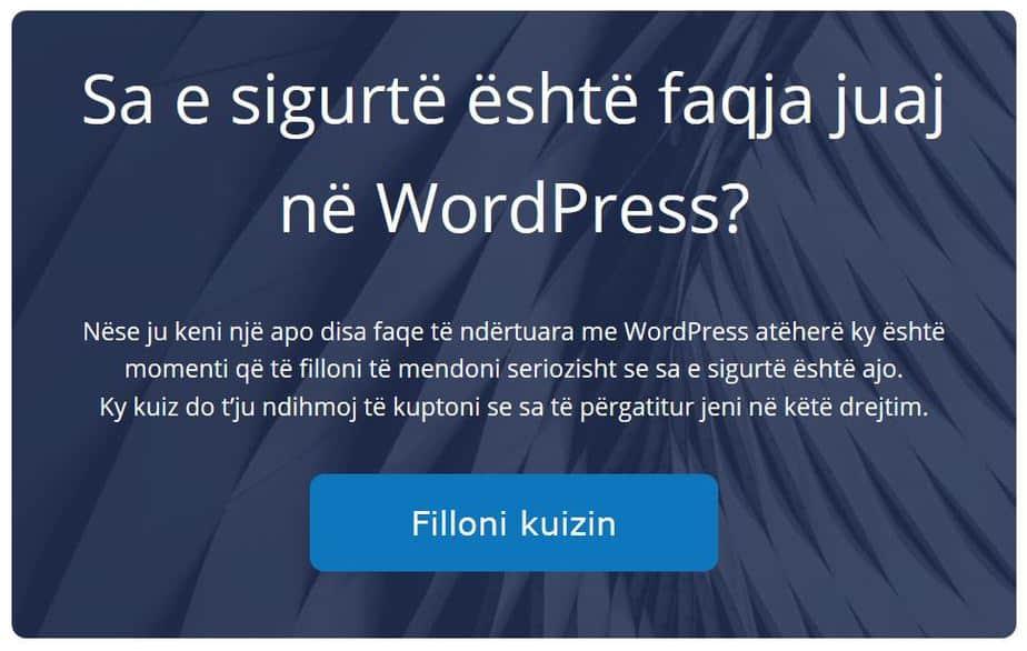 Kuizi siguria e faqeve ne wordpress