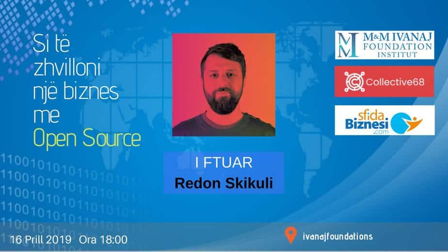 Redon Skikuli - Si të zhvilloni një biznes me open source web
